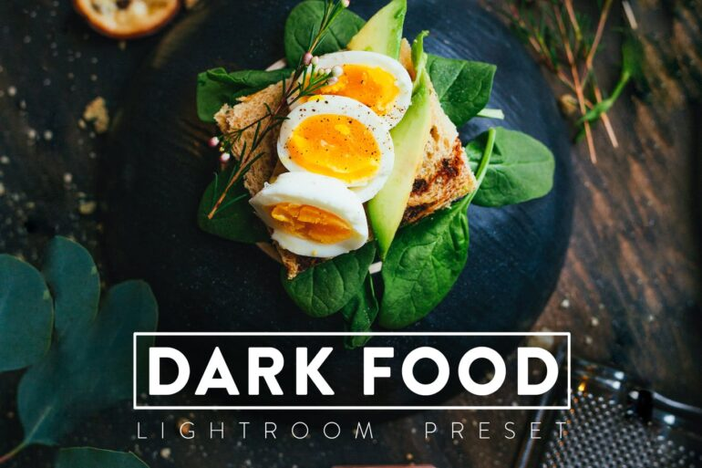 10 Dark Food Lightroom Preset
